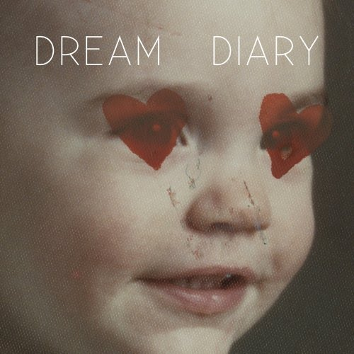 Dream Diary / You Are The Beat