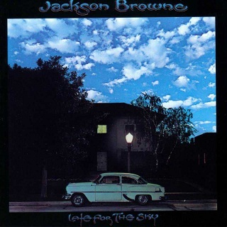 Late For The Sky / Jackson Browne 1974