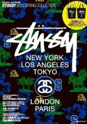 STUSSY 2013 SPRING COLLECTION